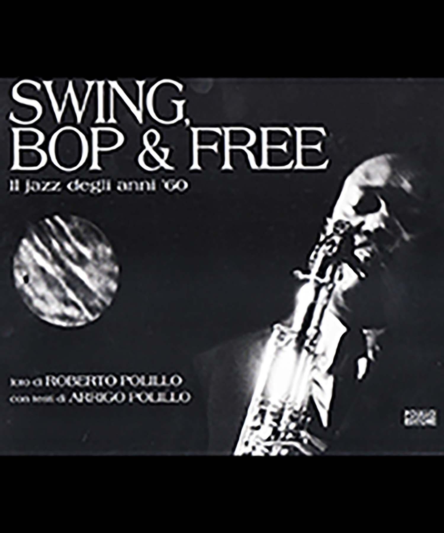 Roberto-Polillo-SWING-BOP-FREE-spazio-base-milano-2016